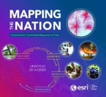 Mapping the Nation: Governments Coordinated Responses to Crises Cover Image