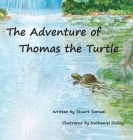 The Adventure of Thomas the Turtle Cover Image