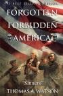 Forgotten Forbidden America: Sinners Cover Image