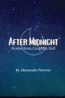 After Midnight: Stories from Coughlin Hall Cover Image