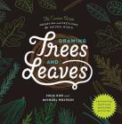 Drawing Trees and Leaves: Observing and Sketching the Natural World Cover Image