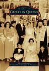 Greeks in Queens (Images of America (Arcadia Publishing)) Cover Image