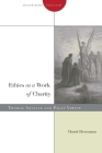 Ethics as a Work of Charity: Thomas Aquinas and Pagan Virtue (Encountering Traditions) Cover Image