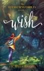 Wish (Otherworld) Cover Image