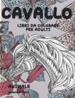 Libri da colorare per adulti - Grande stampa - Animale - Cavallo Cover Image