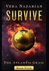 Survive (Atlantis Grail #4) Cover Image