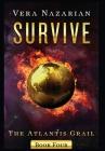Survive (Atlantis Grail #4) Cover Image