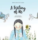 A feeling of me: Mindfulness for children Cover Image