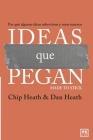 Ideas que pegan: Por qué algunas ideas sobreviven y otras mueren Cover Image
