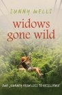 Widows Gone Wild: Our Journey from Loss to Resilience Cover Image