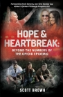 Hope & Heartbreak: Beyond the Numbers of the Opioid Epidemic Cover Image