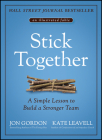 Stick Together: A Simple Lesson to Build a Stronger Team Cover Image