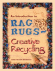 An Introduction to Rag Rugs - Creative Recycling (Crafts) Cover Image