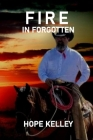Fire In Forgotten Cover Image