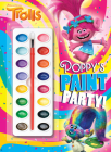 Poppy's Paint Party! (DreamWorks Trolls) Cover Image