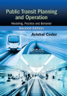 Public Transit Planning and Operation: Modeling, Practice and Behavior, Second Edition Cover Image