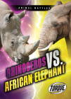 Rhinoceros vs. African Elephant Cover Image