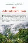 The Adventurer's Son: A Memoir Cover Image