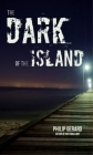 The Dark of the Island Cover Image