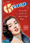 2021 the B Word 17-Month Weekly Planner Cover Image