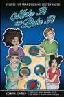 Make It or Bake It: Recipes for Transitioning Foster Youth Cover Image