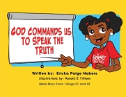 God Commands us to Speak the Truth Cover Image