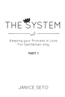The System: Keeping your Princess in Love, For Gentlemen Only, Part 1 Cover Image