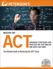 Master the Act: Advanced Strategies and Practice for the English and Math Sections Cover Image