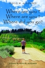 Where are you? Where are you? Where did you go?: Where did you go? Cover Image