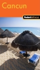 Fodor's In Focus Cancun, 1st Edition Cover Image