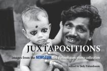 Juxtapositions: Images from the Newseum Ted Polumbaum Photo Collection Cover Image