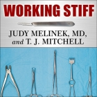 Working Stiff Lib/E: Two Years, 262 Bodies, and the Making of a Medical Examiner Cover Image