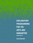 Exploratory Programming for the Arts and Humanities, second edition Cover Image