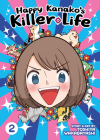 Happy Kanako's Killer Life Vol. 2 Cover Image