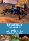 A Naturalist's Guide to the Dangerous Creatures of Australia Cover Image