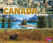 Let's Look at Canada (Let's Look at Countries) Cover Image