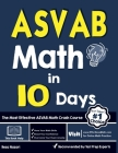 ASVAB Math in 10 Days: The Most Effective ASVAB Math Crash Course Cover Image