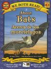 About Bats/Acerca de Los Murcielagos (We Both Read - Level K-1) Cover Image