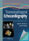 A Practical Approach to Transesophageal Echocardiography Cover Image
