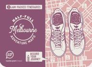 Half-full Adventure Map: Melbourne Cover Image