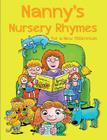 Nanny's Nursery Rhymes: For A New Millennium Cover Image