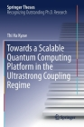 Towards a Scalable Quantum Computing Platform in the Ultrastrong Coupling Regime (Springer Theses) Cover Image