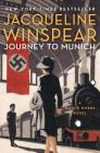 Journey to Munich (Maisie Dobbs Mysteries) Cover Image