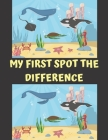 My First Spot The Differences: Guessing Try to Find Activity Book for Kids 4-8 Ages Cover Image