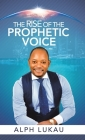 The Rise of the Prophetic Voice Cover Image