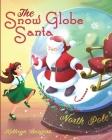 The Snow Globe Santa Cover Image