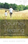 Our Journey Toward Healing: Autism Recovery, Health, Natural Healing Cover Image