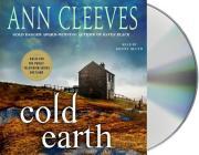 Cold Earth: A Shetland Mystery (Shetland Island Mysteries #7) Cover Image