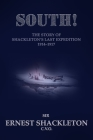 South!: The Story of Shackleton's Last Expedition 1914-1917 Cover Image