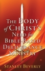The Body of Christ's Need For Bible-Based Deliverance Ministry Cover Image